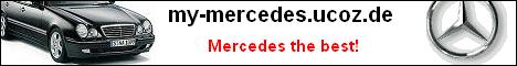 my-mercedes.ucoz.de - Mercedes - the best!
